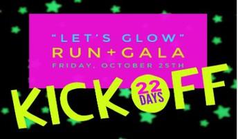 Let's GLOW Run & Gala - KICKOFF!