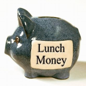 Lunch Money!