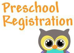 Preschool Registration for 2018-2019 school year