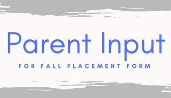 OPTIONAL Parent Input form for 2021-2022 school year