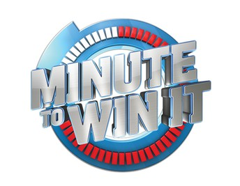 Minute-To-Win-It 9:00 - 11:00