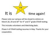 STAAR Testing (no visitors)