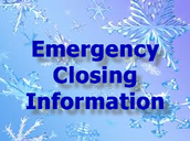 Emergency Closings, Delays, or Early Dismissals