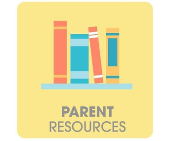 Parent Resources to Check Out