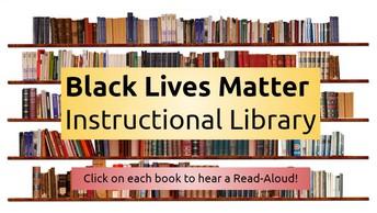 Black Lives Matter Instructional Library