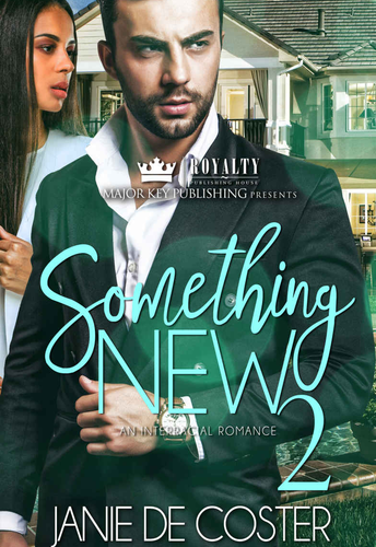 Something New: An Interracial Romance by Janie De Coster