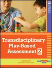 Transdisciplinary Play-based Assessment-2 (TPBA-2)