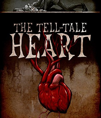 """The Tell-Tale Heart"" by Edgar Allan Poe"
