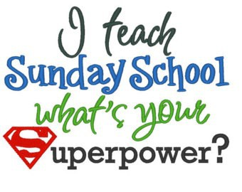 Why teach Sunday school ?