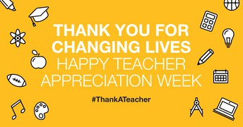 Teacher Appreciation Week May 3 - 7, 2021