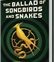 The Ballad of SongbIrds and Snakes by Suzane Collins (A Hunger Games Novel) by Suzanne Collins