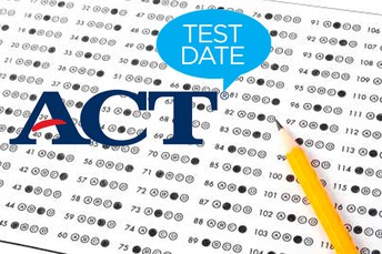 APRIL 7th - ACT         for 9th, 10th and 11th graders