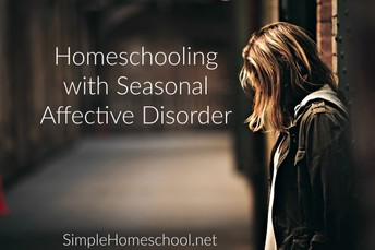 Homeschooling with Seasonal Affective Disorder