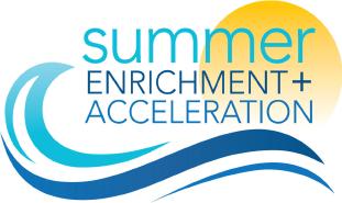 Summer Enrichment + Acceleration (SEA)