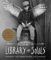 Library of Souls, third novel of Miss Peregrine's Peculiar children