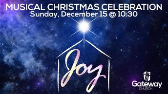Gateway Church Christmas Musical Celebration