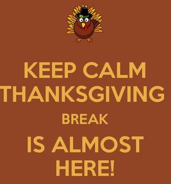 Thanksgiving Break is November 19-23