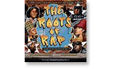 The Roots of Rap: 16 Bars on the 4 Pillars of Hip-Hop By: Carole Boston Weatherford