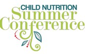 Child Nutrition Summer Conference Set for June