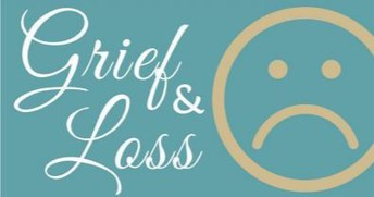 Mental Health Moment:        Grief + Loss