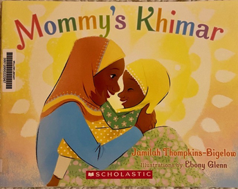 """This week's book blurb: """"Mommy's Khimar"""""""