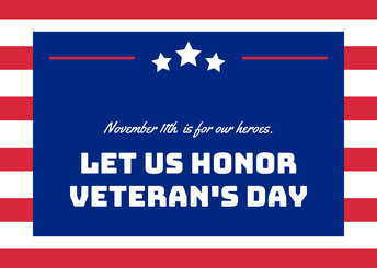 Veterans Day- November 11th