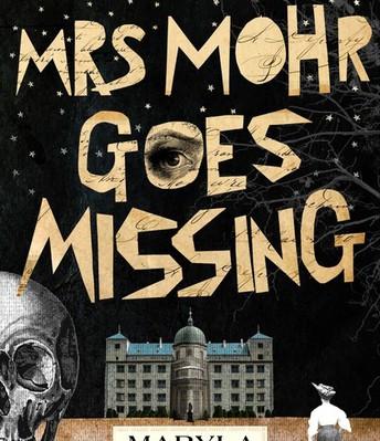 Mrs Mohr goes missing by Marla Szymiczkowa