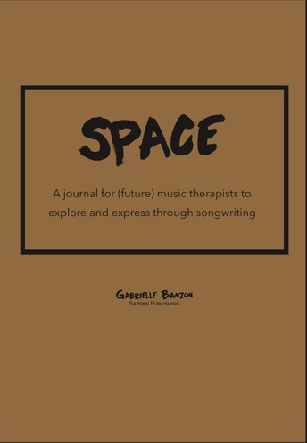 A Journal for (Future) Music Therapists to Explore and Express through Song-writing