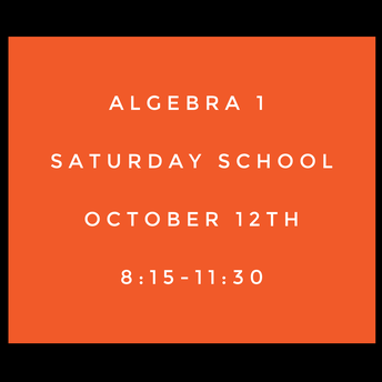 Algebra 1 Saturday School