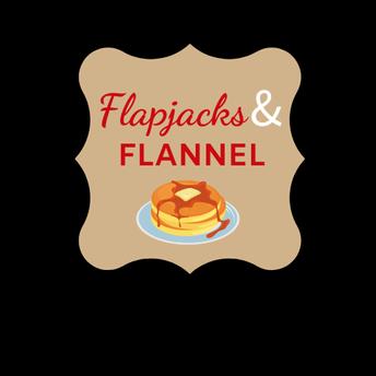 Flapjacks & FLANNEL