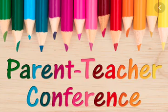 Parent Teacher Conferences Nov 25th and 26th, 2019
