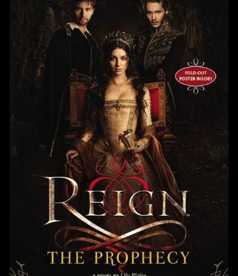 Reign: The Prophecy Book 1