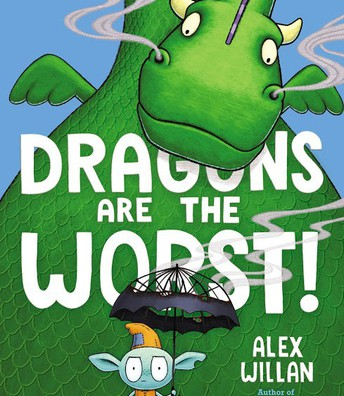 Dragons are the Worst by Alex Willan