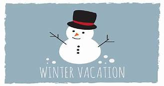 FEB 16 - FEB 24   Winter Vacation
