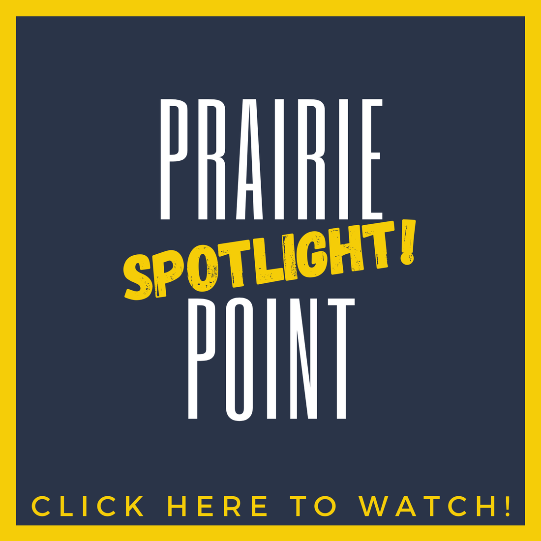 Prairie Point Spotlight 2020