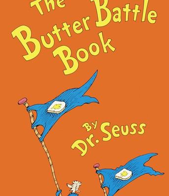 The Butter Battle Book!!!!