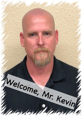 Welcome Mr. Kevin to our Grace Christian School Staff!!!