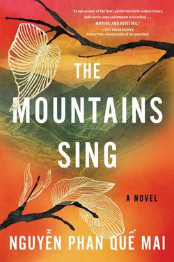 The Mountains Sing by Nguyen Pan Que Mai (ebook & eaudio)