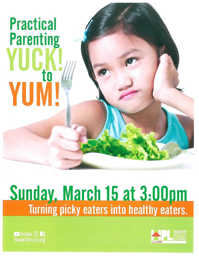 Practical Parenting Yuck! to Yum! March 15 at the Hoover Library
