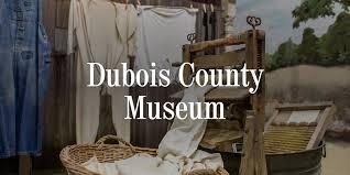 Dubois County Museum - Virtual Field Trip