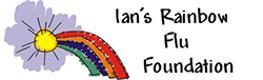 Ian's Rainbow Flu Foundation