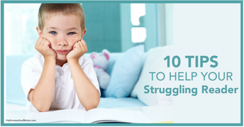 10 Tips to Help Your Struggling Reader