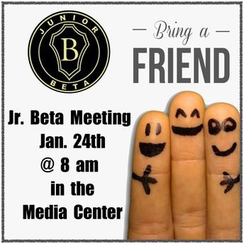 Jr. Beta Meeting - Bring a Friend! - 1/24