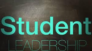 STUDENT LEADERSHIP: