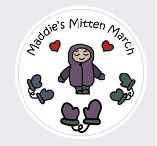 Maddies Mitten March is this Wednesday!