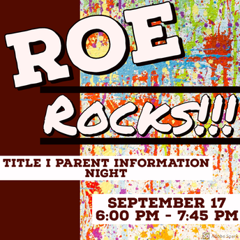 Missed ROE Rocks Parent Info Night?