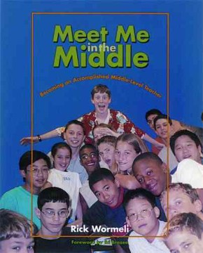 Meet Me In the Middle: Becoming An Accomplished Middle-Level Teacher - HEMS Library