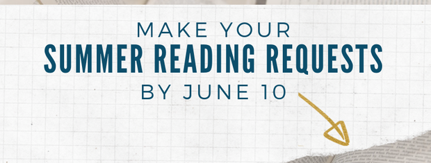 Make your Summer Reading Requests HERE