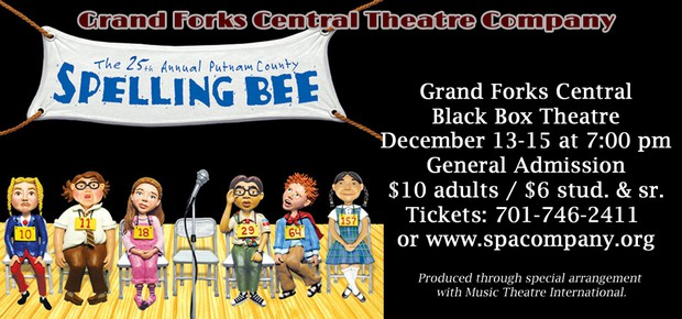 Grand Forks Central Theatre Company presents The 25th Annual Putnam County Spelling Bee