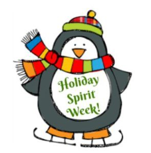 Holiday Spirit Week!!